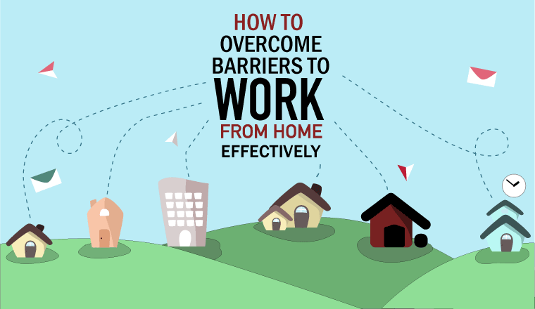 6 houses are joined by wires to the central text of 'How to Overcome the Barriers to Work From Home Efffectively'