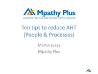 Webinar Slides: 20 tips for improving average handling time by martin_jukes