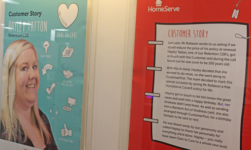 Great customer stories like this are displayed on HomeServe's contact centre walls