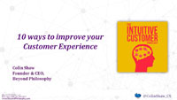 Webinar Slides: 10 Ways to Improve Customer Experience by Colin Shaw