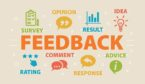 The word feedback is surrounded by survey, opinion, result, idea, comment, advice, rating and response