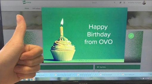 Take a look at the nice intranet pop-up that OVO Energy advisors recieve on their birthday
