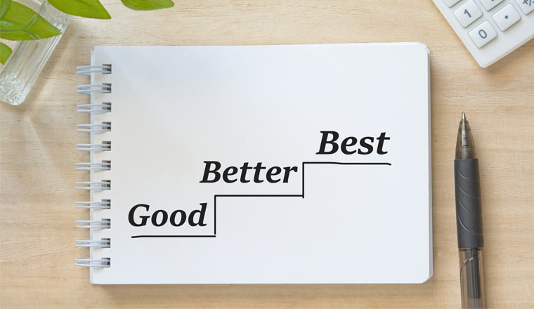 A picture of the words good, better and best