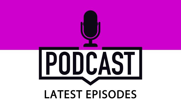 Podcast latest episodes