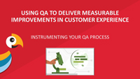 Derek Corcoran webinar slides on Using QAs to deliver measurable improvements in customer experience