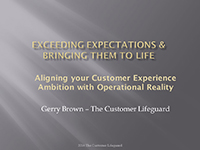 webinars slides: 10-Ways-to-Exceed-Your-Customers-Expectations by Gerry Brown