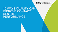 Webinar Slides:10 Ways Quality Can Improve Contact Centre Performance by Mark Ungerman