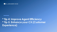 Webinar slides from Nelson Giron on Improving agent efficiency and enhancing your CX