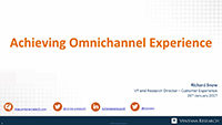 Webinar Slides: Omnichannel - Joining up the Customer Experience by Richard Snow