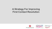 Webinar Slides: Improving First Contact Resolution by Richard Farrell and Andrew Walker